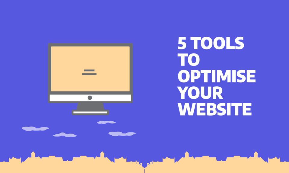 5 tools to optimise your website