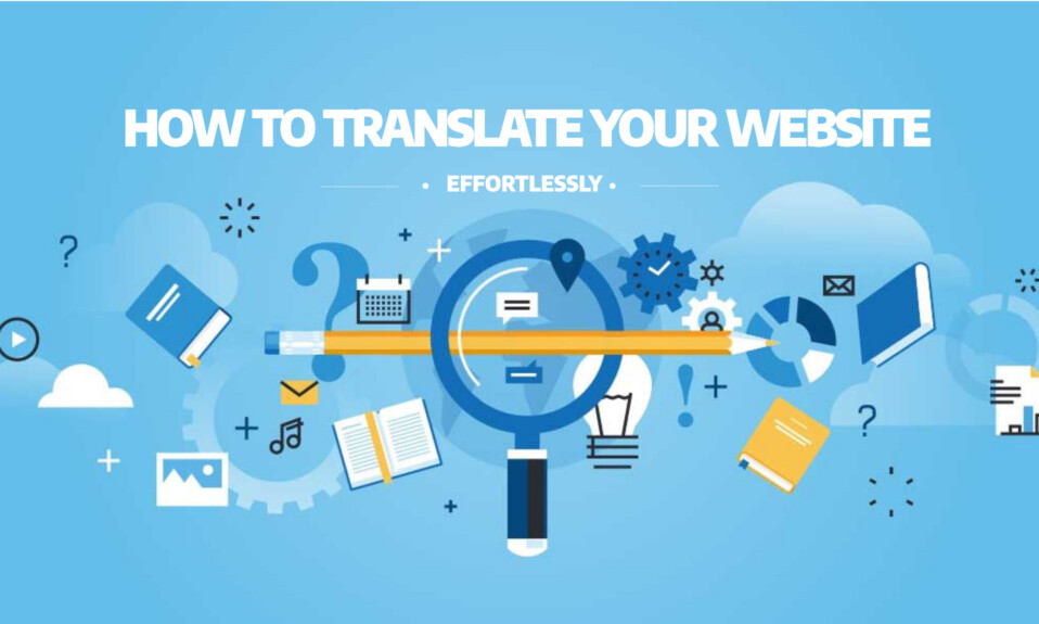 How to translate your website effortlessly