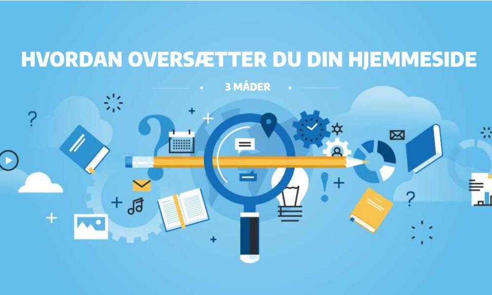 Oversæt din hjemmeside - 3 måder at gøre det nemt på