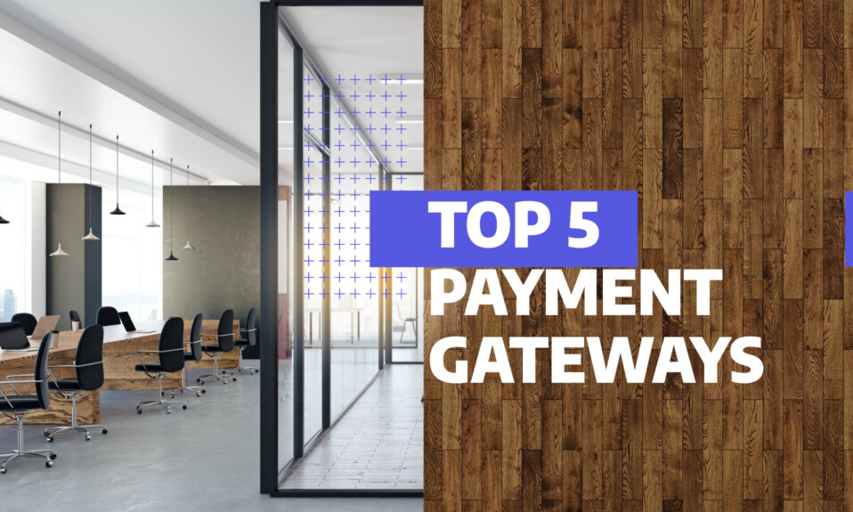 Top 5 best payment gateways for your website