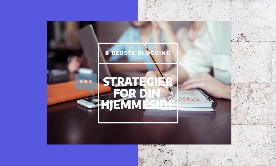 8 bedste blogging markedsføring strategier for din hjemmeside