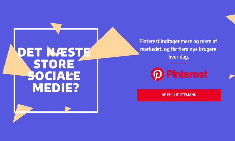 Er Pinterest det næste store sociale medie- — 10 trin til at komme i gang