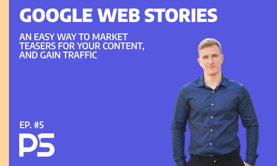 Google Stories is a lucrative way for you to gain traffic - Ep. #5