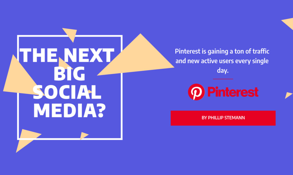 Is Pinterest the next big social media? - 10 steps to get started