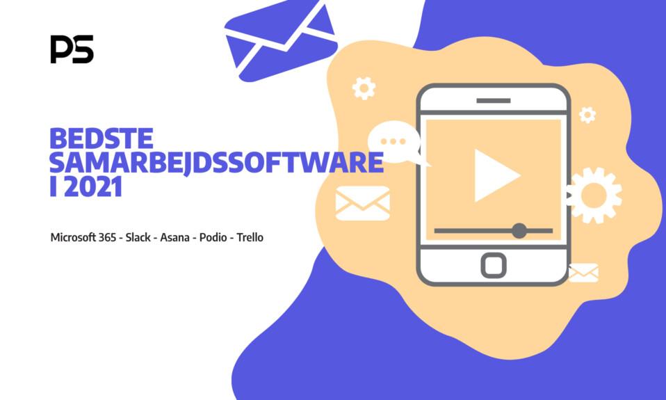 Samarbejdssoftware: Bedste samarbejdssoftware i 2021