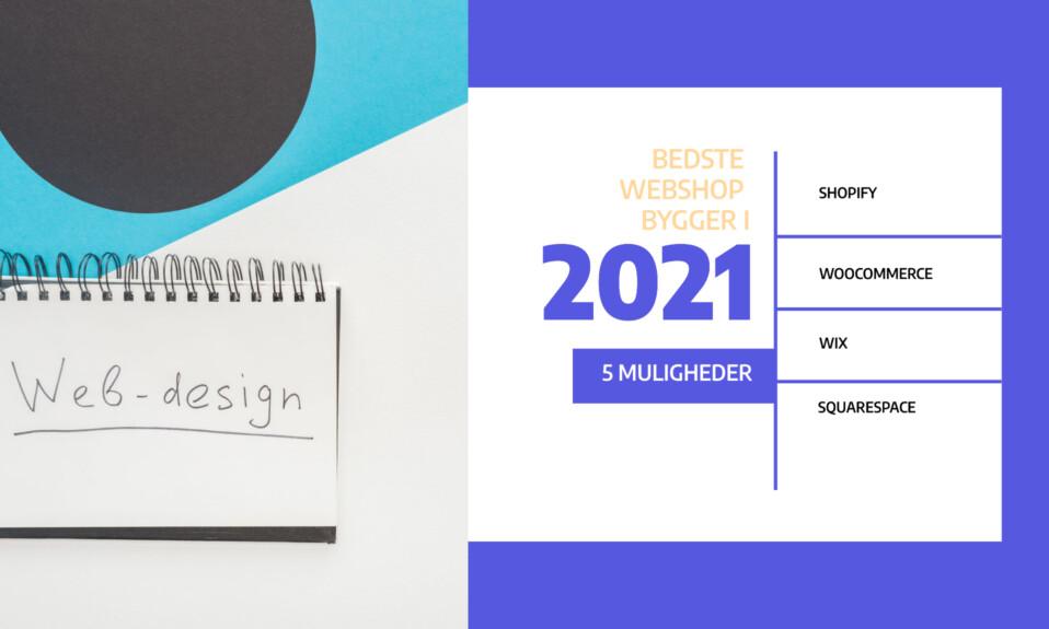 Webshop bygger: Hvilken webshop bygger er bedst i 2021?