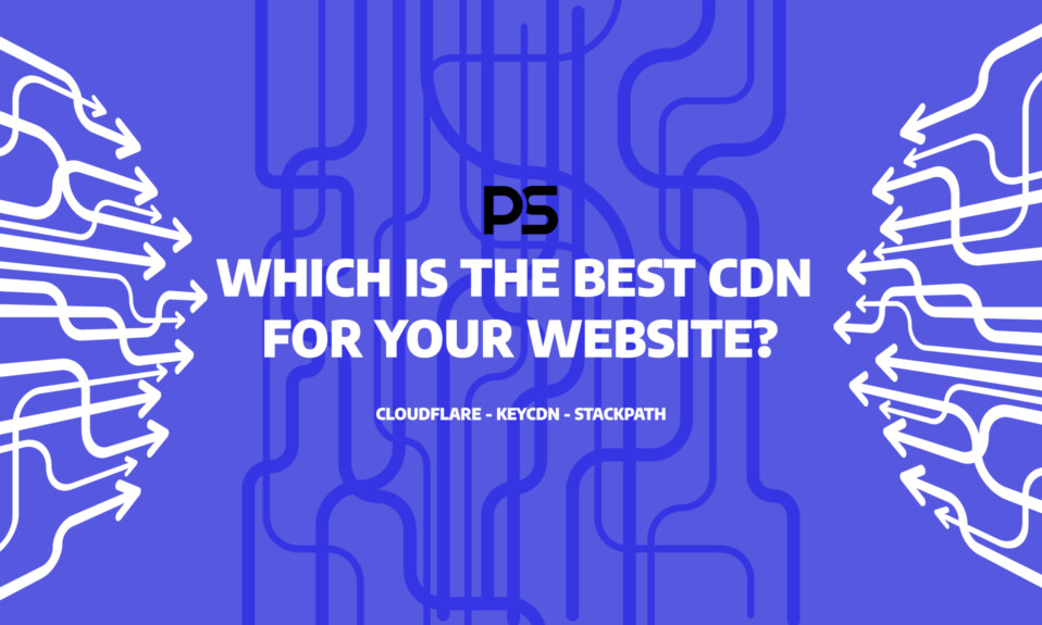 Which is the best CDN for your website?