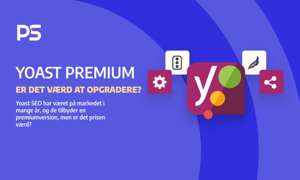 Yoast Premium: Er det værd at opgradere?