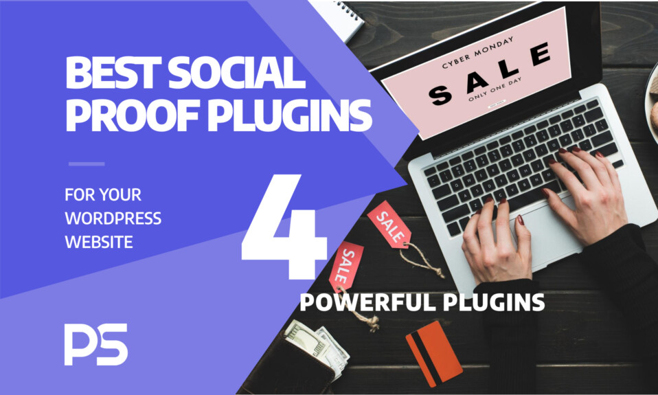 Best social proof plugins for your WordPress website – 4 powerful plugins