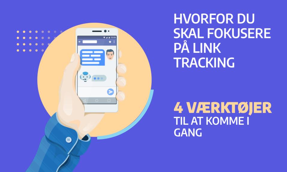 Hvorfor du skal fokusere på link tracking - 4 værktøjer til at komme i gang GRATIS bonus værktøj
