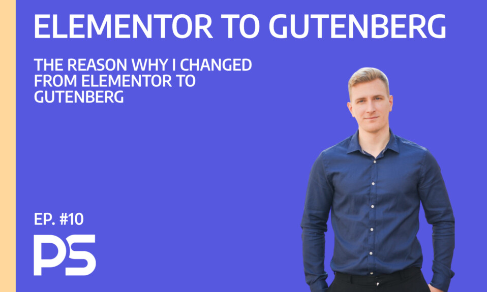 The reason why I changed from Elementor to Gutenberg