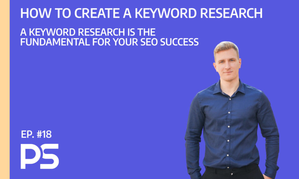 How to create a keyword research - Ep. #18