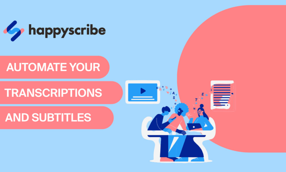 Happy Scribe - Automate your transcriptions and subtitles