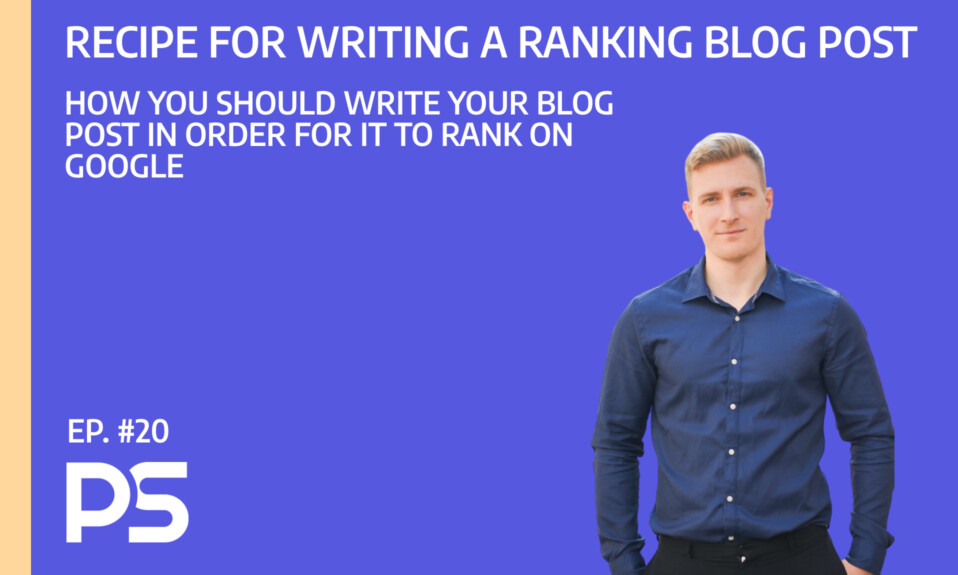 The recipe for writing a ranking blog post - Ep. #20