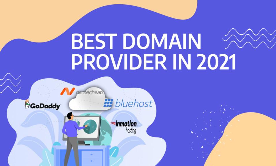 Best domain provider in 2021