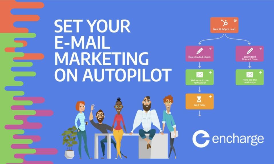 Encharge.io - Set your e-mail marketing on autopilot