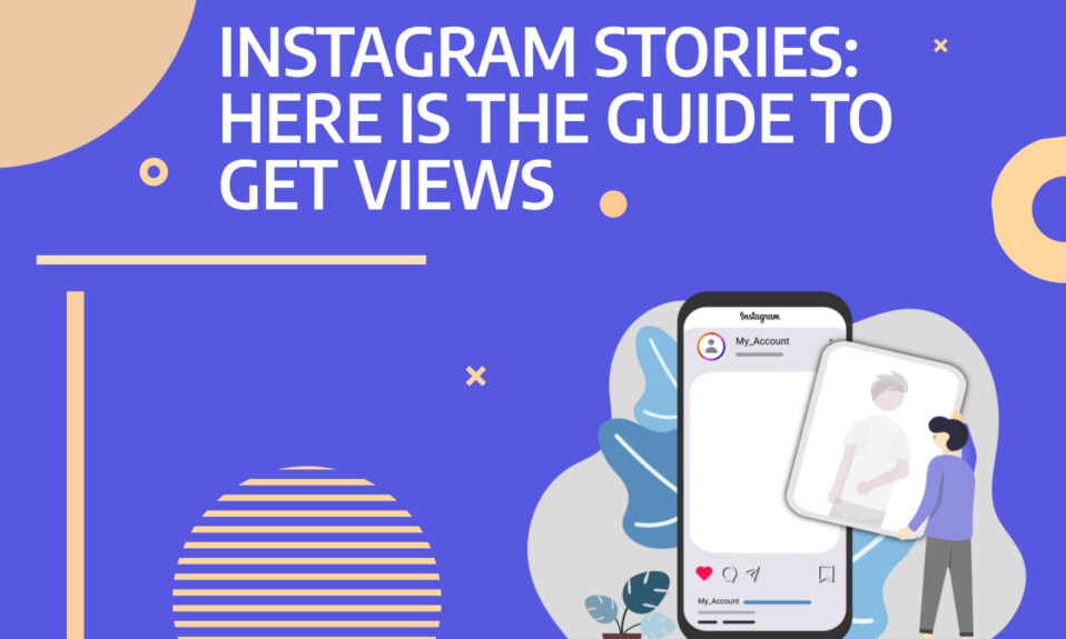Instagram Sotires: Here is the guide to get views