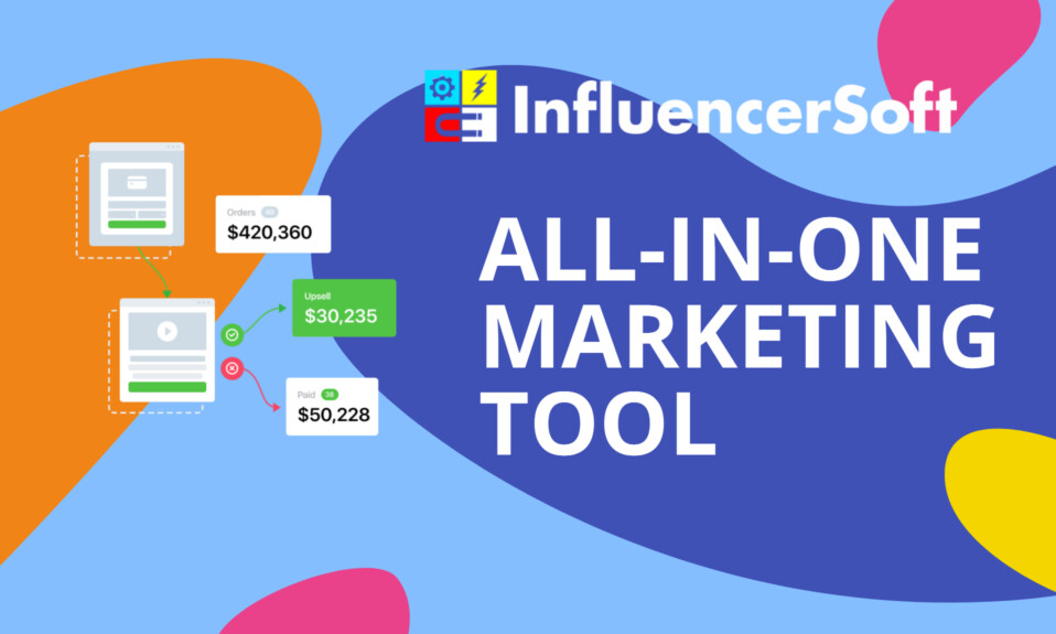 InfluencerSoft - ALL-IN-ONE Marketing Software 10 HUGE modules