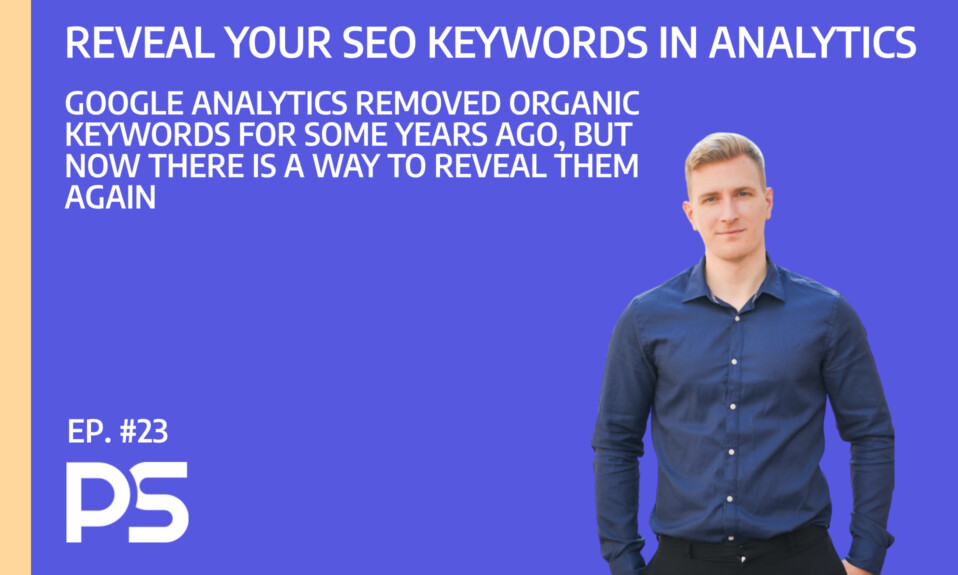 Reveal your SEO keywords in Google Analytics