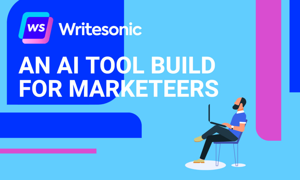 Writesonic - An AI tool build for marketeers