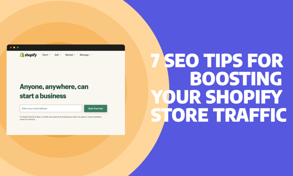 7 Seo Tips for Boosting your Shopify Store Traffic