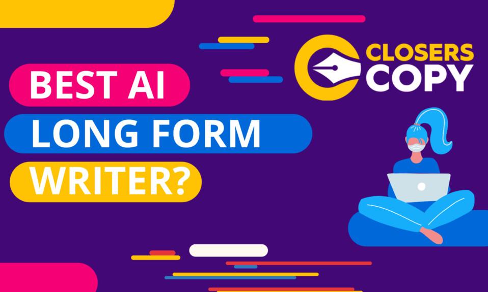 ClosersCopy - An AI Copywriting Long-form Editor