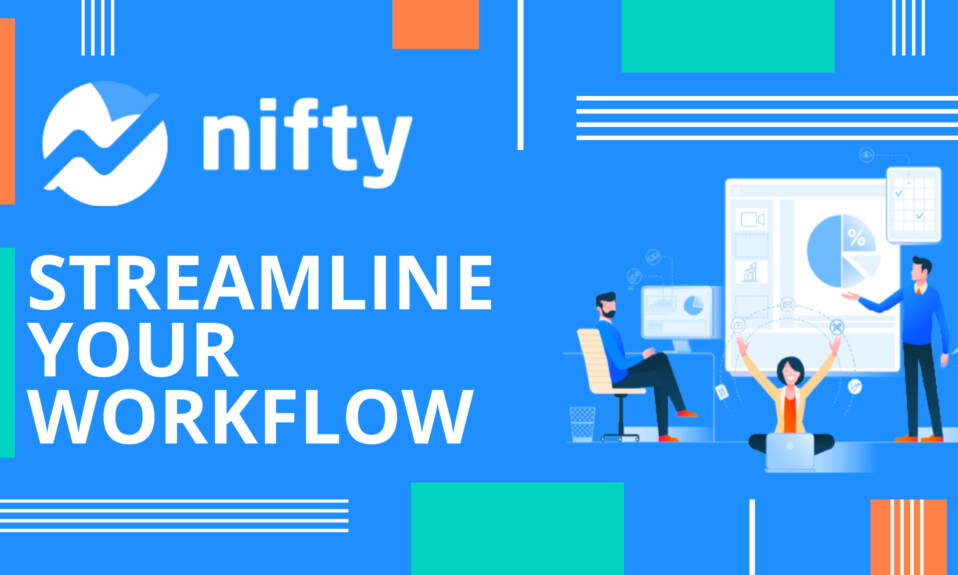 Nifty - Best Project Management Software To Streamline Your Workflow?
