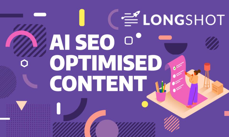 LongShot.ai - Create SEO Optimised Content