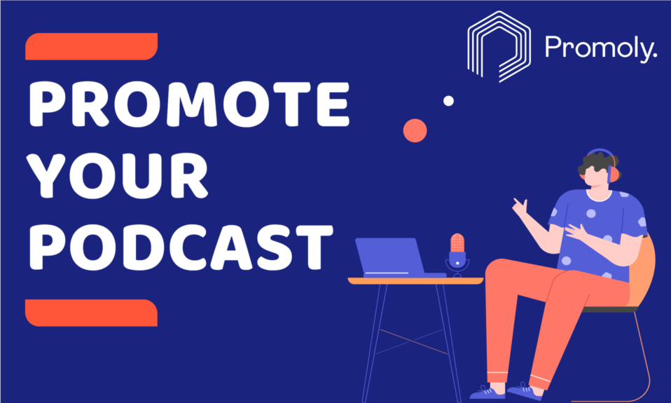 Promoly - Promote your Podcast with minimal effort