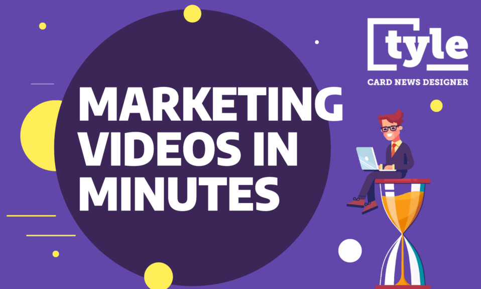 Tyle - Build converting marketing videos in minutes